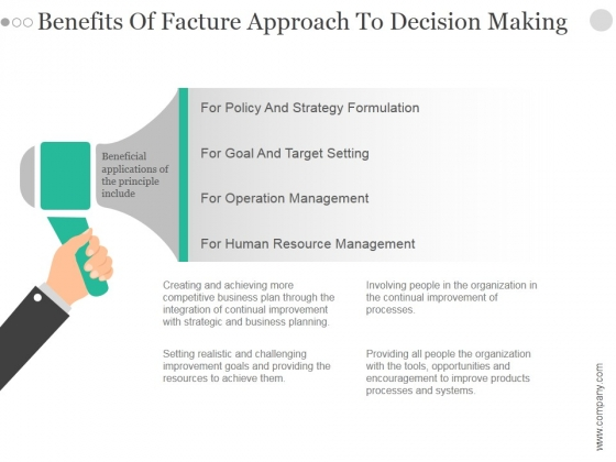 Benefits Of Facture Approach To Decision Making Ppt PowerPoint Presentation Graphics