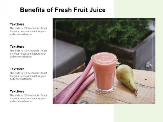 Benefits Of Fresh Fruit Juice Ppt Powerpoint Presentation Summary Graphics Example