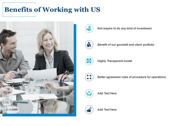 Benefits Of Working With Us Ppt PowerPoint Presentation Model Design Templates