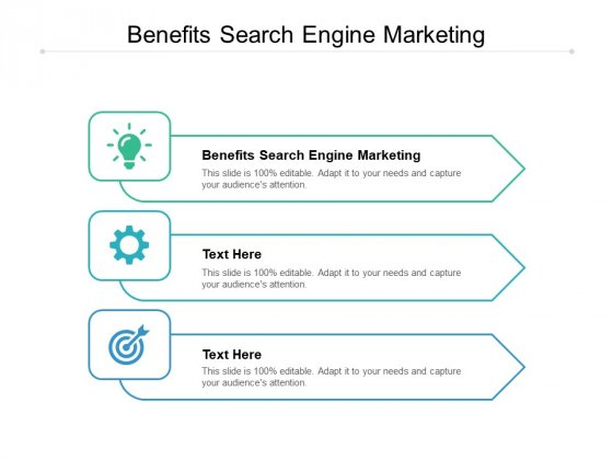 Benefits Search Engine Marketing Ppt PowerPoint Presentation Summary Skills Cpb