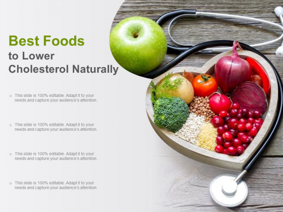 Best Foods To Lower Cholesterol Naturally Ppt PowerPoint Presentation Slides Ideas