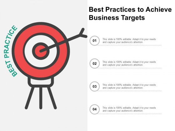 Best Practices To Achieve Business Targets Ppt Powerpoint Presentation Inspiration File Formats