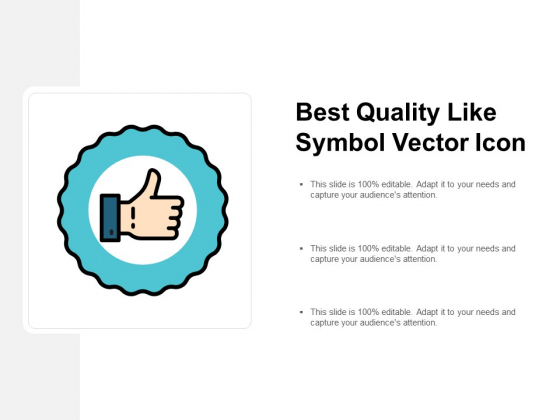 Best Quality Like Symbol Vector Icon Ppt PowerPoint Presentation Infographic Template Themes