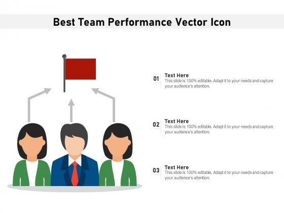 Best Team Performance Vector Icon Ppt PowerPoint Presentation Gallery Master Slide PDF