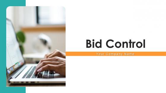 Bid_Control_Ppt_PowerPoint_Presentation_Complete_Deck_With_Slides_Slide_1