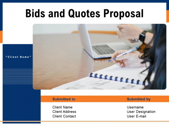 Bids And Quotes Proposal Ppt PowerPoint Presentation Complete Deck With Slides