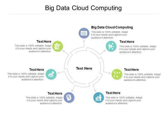 Big Data Cloud Computing Ppt PowerPoint Presentation Gallery Sample Cpb