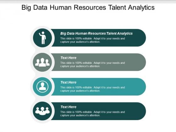 Big Data Human Resources Talent Analytics Ppt PowerPoint Presentation Outline Skills Cpb