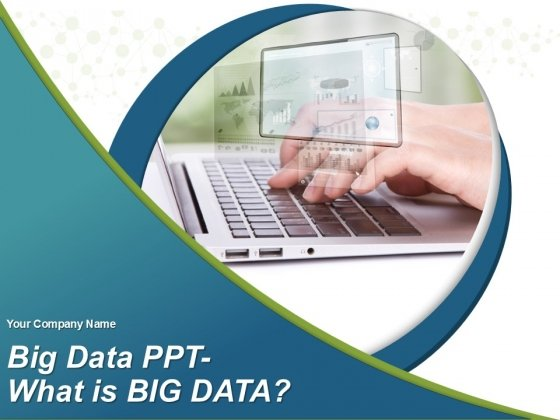 Big Data PPT Ppt PowerPoint Presentation Complete Deck With Slides