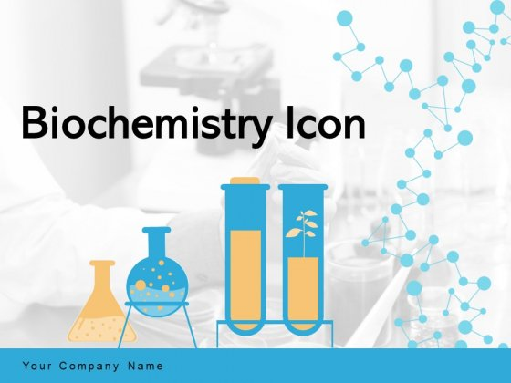 Biochemistry Icon Test Tubes Microscope Ppt PowerPoint Presentation Complete Deck