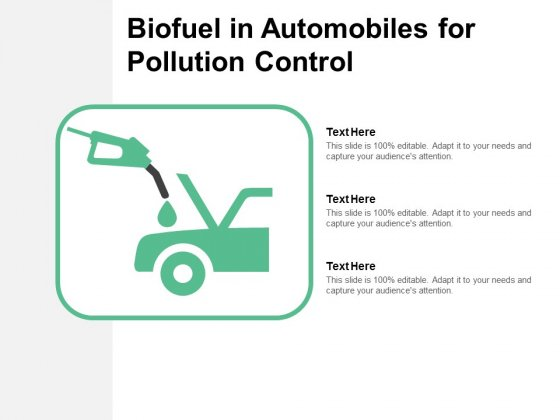 Biofuel In Automobiles For Pollution Control Ppt PowerPoint Presentation Styles Aids