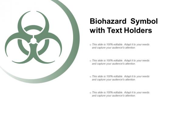 Biohazard_Symbol_With_Text_Holders_Ppt_PowerPoint_Presentation_Show_Ideas_Slide_1