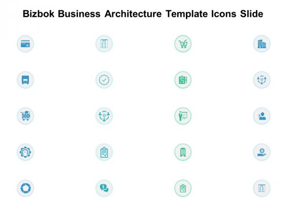 Bizbok Business Architecture Template Icons Slide Gear Ppt PowerPoint Presentation Slides Icons