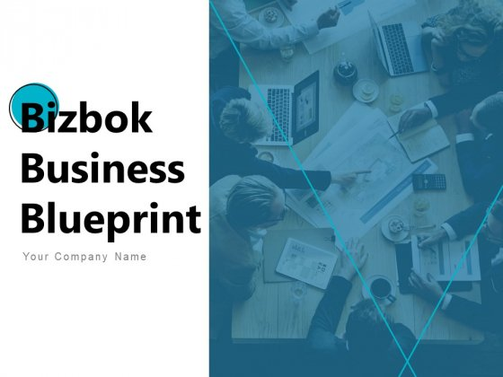 Bizbok Business Blueprint Ppt PowerPoint Presentation Complete Deck With Slides