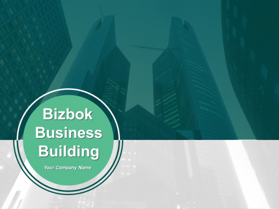Bizbok Business Building Ppt PowerPoint Presentation Complete Deck With Slides
