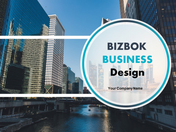 Bizbok Business Design Ppt PowerPoint Presentation Complete Deck With Slides