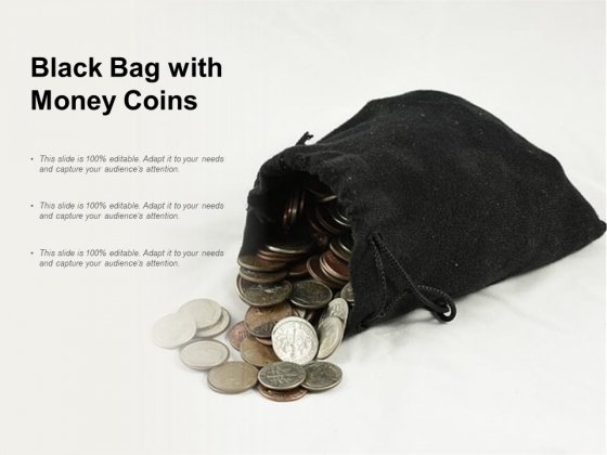 Black Bag With Money Coins Ppt PowerPoint Presentation Portfolio Graphics Design