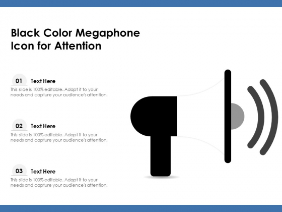 Black Color Megaphone Icon For Attention Ppt PowerPoint Presentation Slides Example Introduction PDF