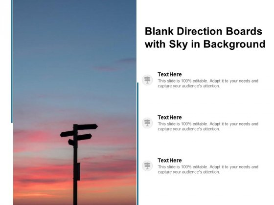 Blank Direction Boards With Sky In Background Ppt PowerPoint Presentation Outline Layout