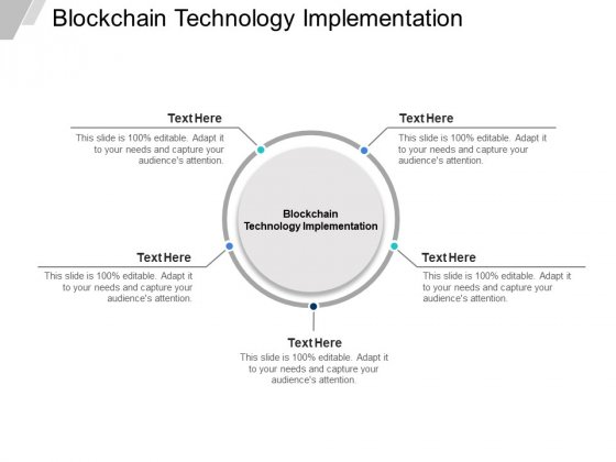 Blockchain Technology Implementation Ppt PowerPoint Presentation File Samples Cpb