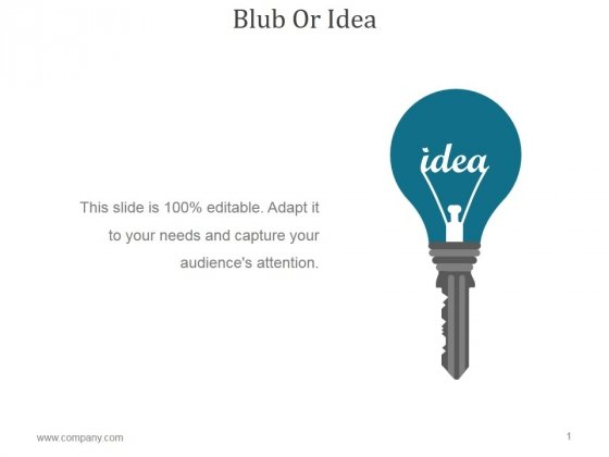 Blub Or Idea Ppt PowerPoint Presentation Backgrounds