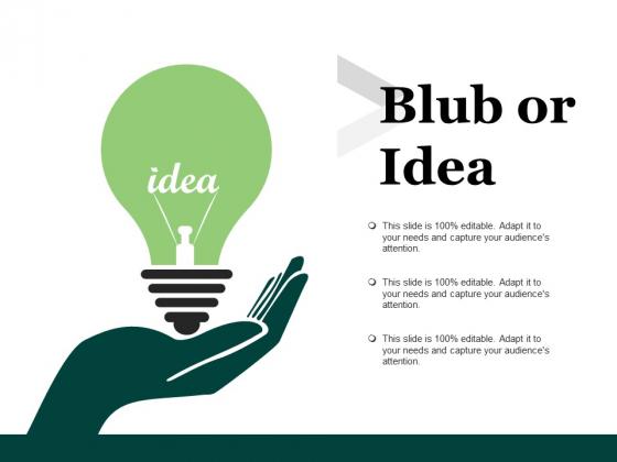 Blub Or Idea Ppt PowerPoint Presentation Show Mockup