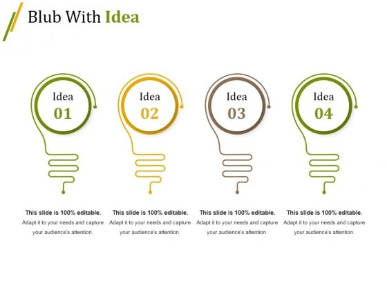 Blub With Idea Ppt PowerPoint Presentation Slides Design Ideas