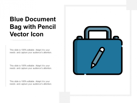 Blue Document Bag With Pencil Vector Icon Ppt Powerpoint Presentation Inspiration Portfolio