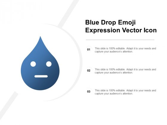 Blue Drop Emoji Expression Vector Icon Ppt PowerPoint Presentation Gallery Layouts