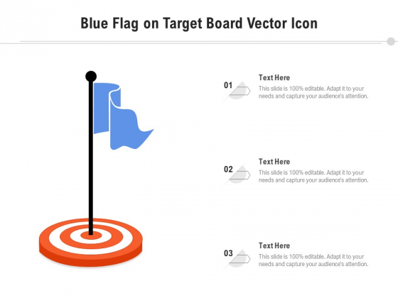 Blue Flag On Target Board Vector Icon Ppt PowerPoint Presentation Outline Summary PDF
