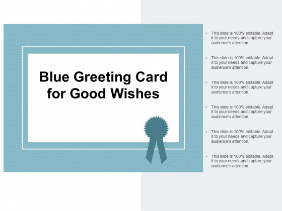 Blue Greeting Card For Good Wishes Ppt PowerPoint Presentation Summary Display