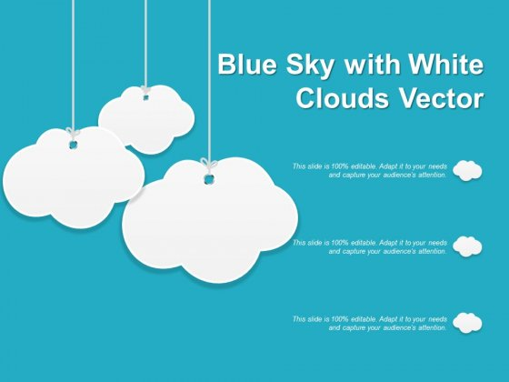 Blue Sky With White Clouds Vector Ppt PowerPoint Presentation Gallery Slide Portrait