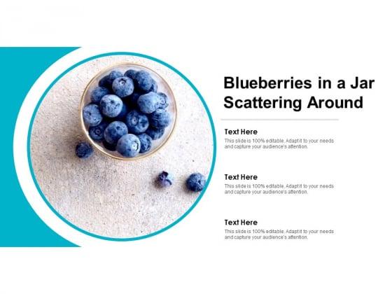 Blueberries_In_A_Jar_Scattering_Around_Ppt_PowerPoint_Presentation_Professional_Slide_Portrait_Slide_1