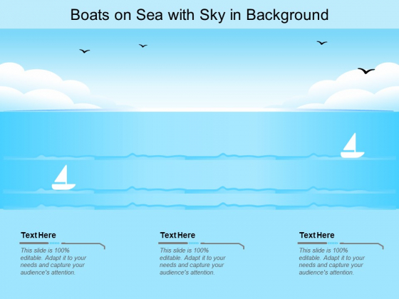 Boats On Sea With Sky In Background Ppt PowerPoint Presentation Gallery Designs Download