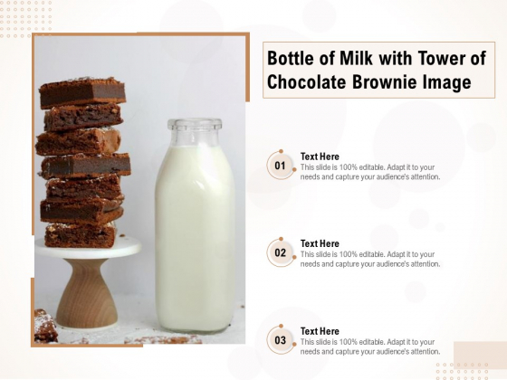 Bottle Of Milk With Tower Of Chocolate Brownie Image Ppt PowerPoint Presentation File Designs Download PDF