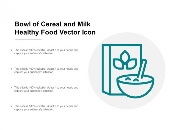 Bowl Of Cereal And Milk Healthy Food Vector Icon Ppt Powerpoint Presentation Inspiration Visuals