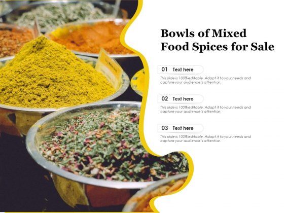 Bowls Of Mixed Food Spices For Sale Ppt PowerPoint Presentation File Graphics Example PDF