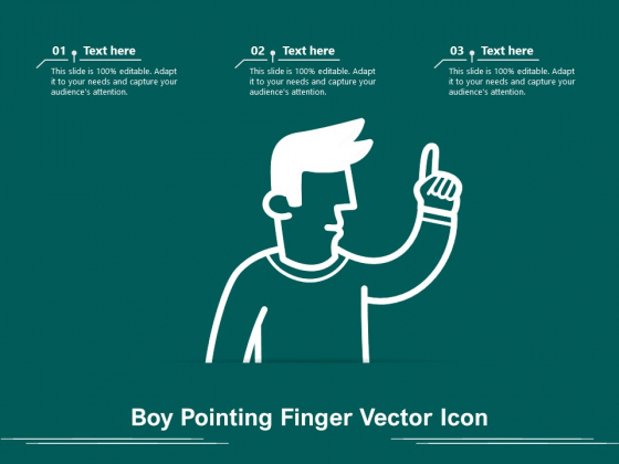 Boy Pointing Finger Vector Icon Ppt PowerPoint Presentation Styles Clipart PDF