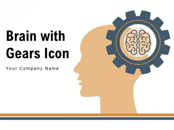 Brain With Gears Icon Technology Innovation Ppt PowerPoint Presentation Complete Deck
