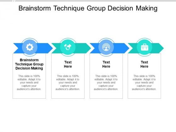 Brainstorm Technique Group Decision Making Ppt PowerPoint Presentation Graphics Cpb Pdf