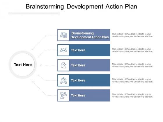 Brainstorming Development Action Plan Ppt PowerPoint Presentation Summary Background Cpb Pdf