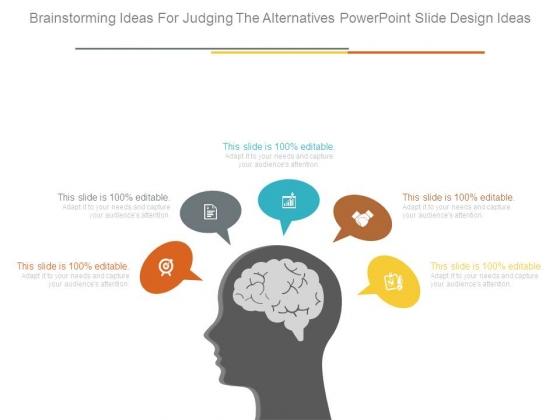 brainstorming ideas for judging the alternatives powerpoint slide