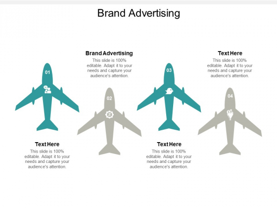 Brand Advertising Ppt PowerPoint Presentation Model Designs Cpb