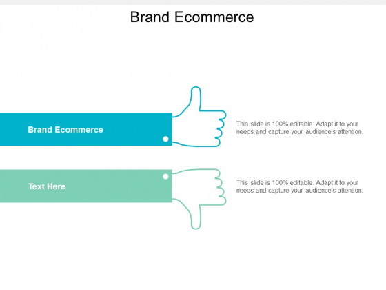 Brand Ecommerce Ppt PowerPoint Presentation Model Layout Cpb