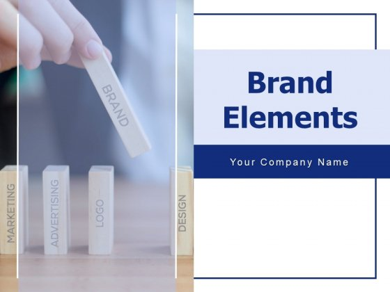Brand Elements Ppt PowerPoint Presentation Complete Deck With Slides