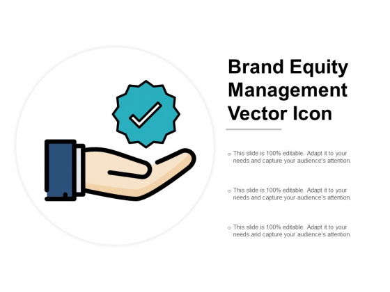 Brand Equity Management Vector Icon Ppt PowerPoint Presentation File Formats