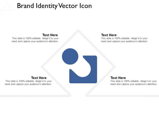 Brand Identity Vector Icon Ppt PowerPoint Presentation Layouts Topics