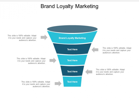 Brand Loyalty Marketing Ppt PowerPoint Presentation Slides Show Cpb