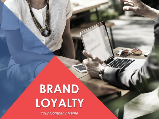Brand Loyalty Ppt PowerPoint Presentation Complete Deck With Slides