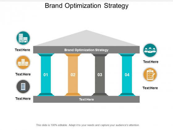 Brand Optimization Strategy Ppt PowerPoint Presentation Slides Background Designs Cpb